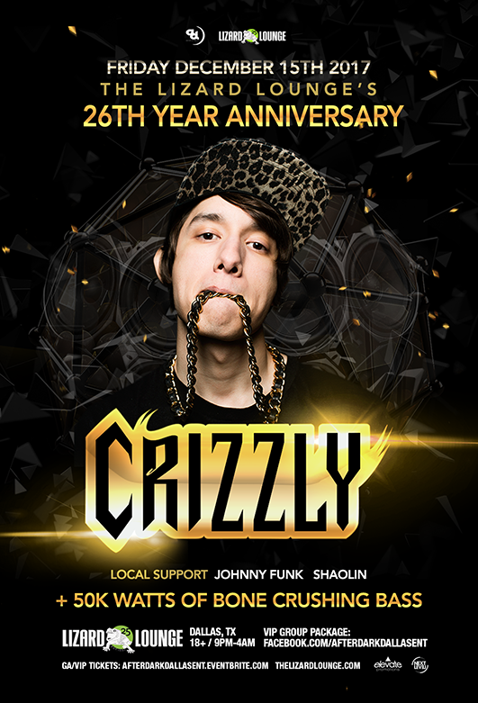 12.15.2017 - 26th Year Anniversary Ft. Crizzly