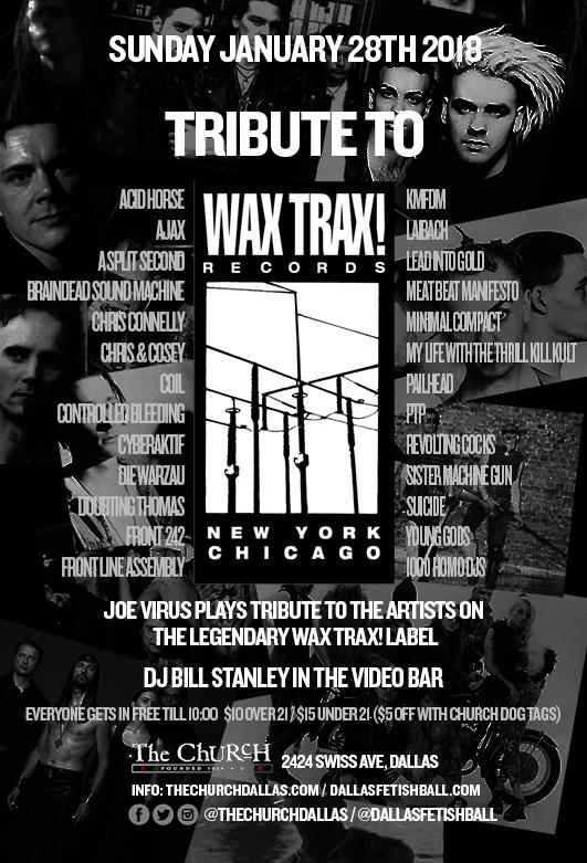 01.28.2018 - Wax Trax! Tribute